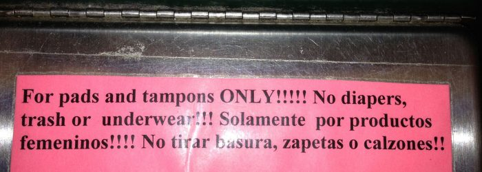 Do-not-throw-your-underwear-away-in-a-public-restroom-and-Calzones-means-underwear-in-Spanish.jpg