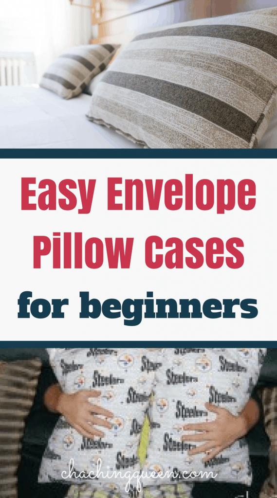 Easy envelope pillow cases for beginners.