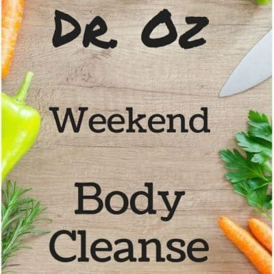 Weekend Body Cleanse from Dr. Oz