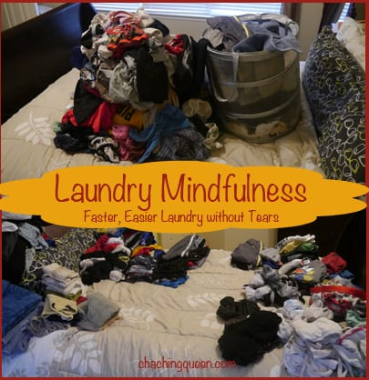Laundry Mindfulness - Faster, Easier Laundry without Tears