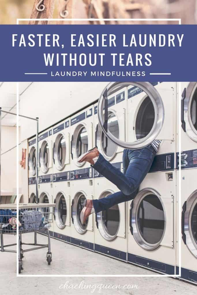 How to do laundry faster and easier. Laundry without tears with laundry mindfulness