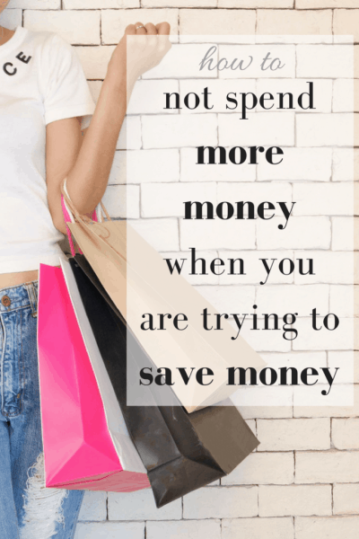 How to not spend more money when you are trying to save money