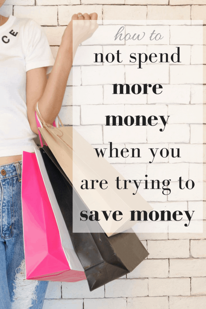 Tips on How to Save Money and Not End Up Spending Even More
