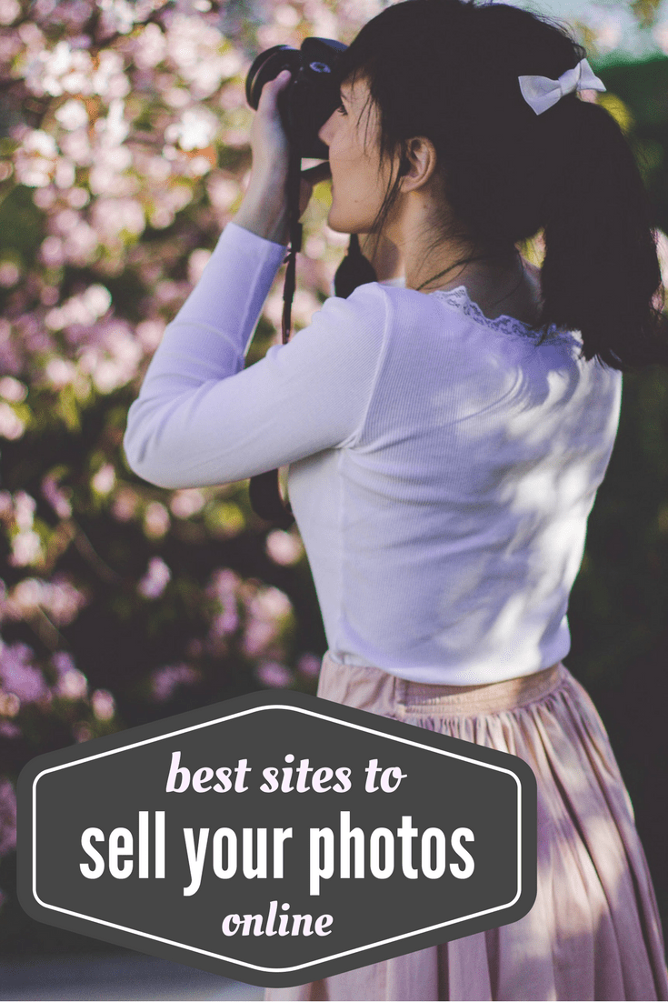 best sites to sell your photos online - make money from home selling photos