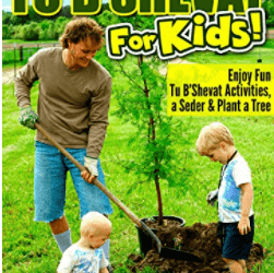 Tu B'Shevat for Kids! Enjoy Fun Tu B'Shevat Activities, Plant a Tree & Celebrate with a Tu B'Shevat Seder