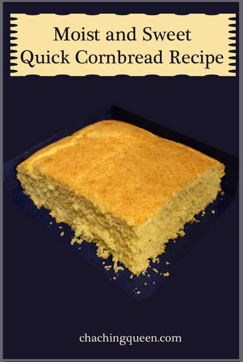 moist and sweet quick cornbread recipe cha ching queen