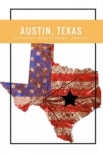 Austin, Texas Bloggers List - Best Austin Blogs to Follow
