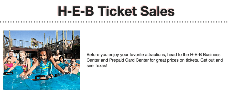 H-E-B Sells discounted tickets to Sea World.