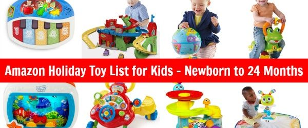 Amazon Gift Ideas - Toys for Babies Newborn to 24 Months