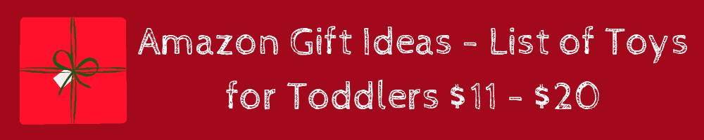 Toddler Gift Guide: Best Toys for Toddlers ages 2 - 4 Amazon Toys Gift Guide under $20