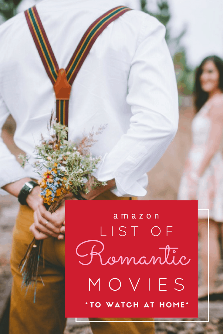 Amazon Romantic Movies to Rent at Home