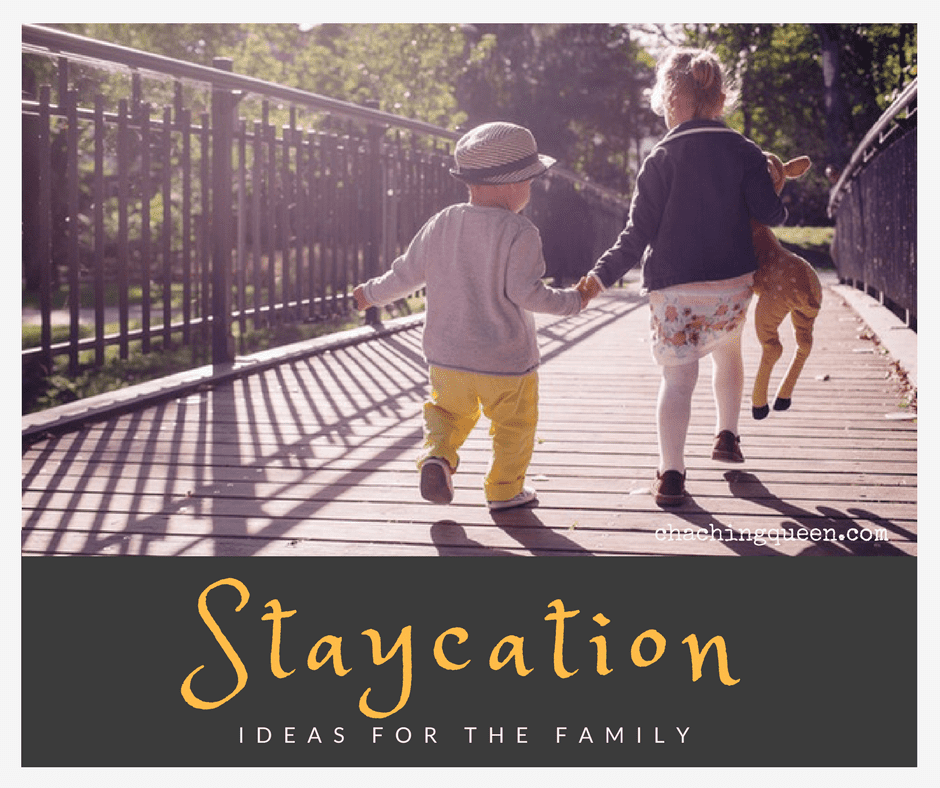 Family Non-Travel: Staycation Ideas for Families for Winter, Spring, or Summer Break
