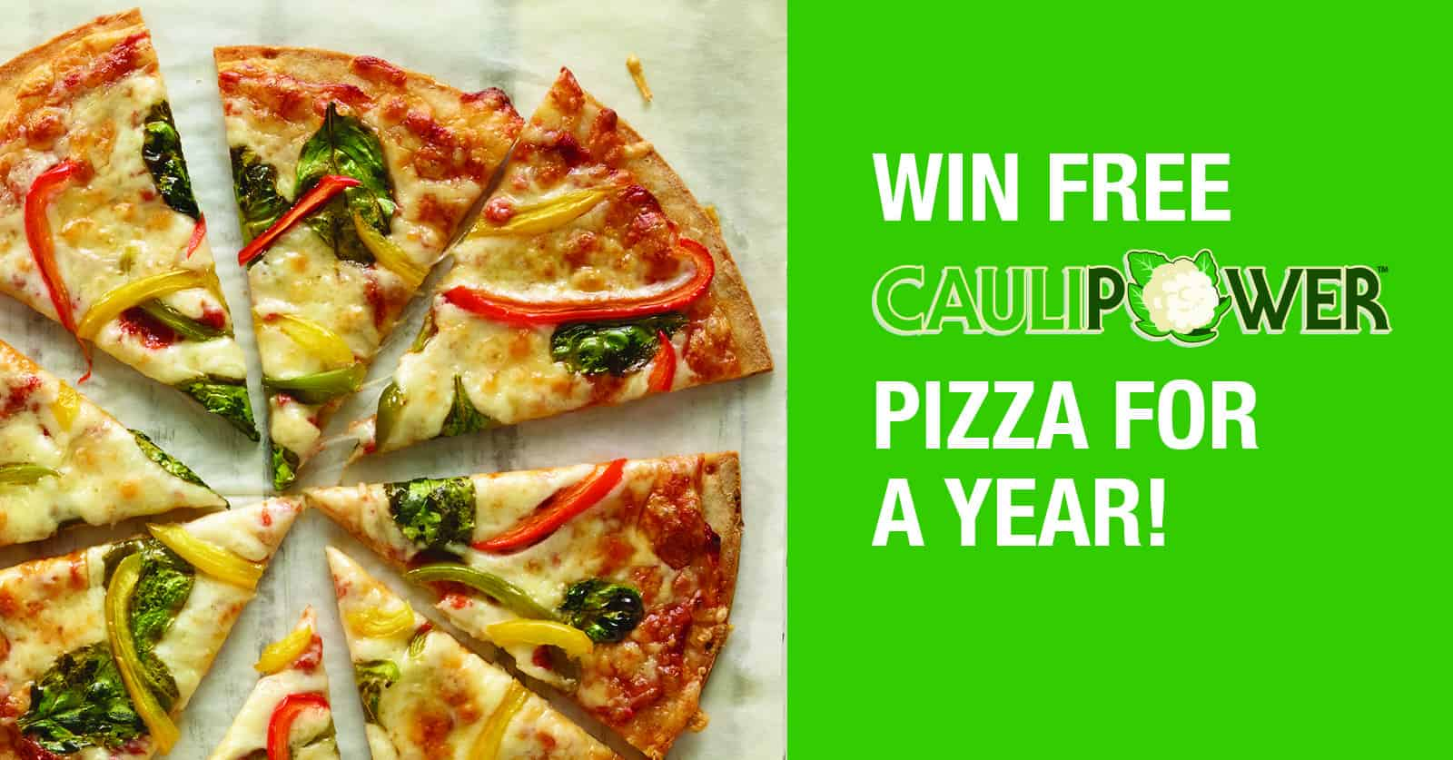 The CAULIPOWER, ready-to-cook cauliflower crust pizza giveaway