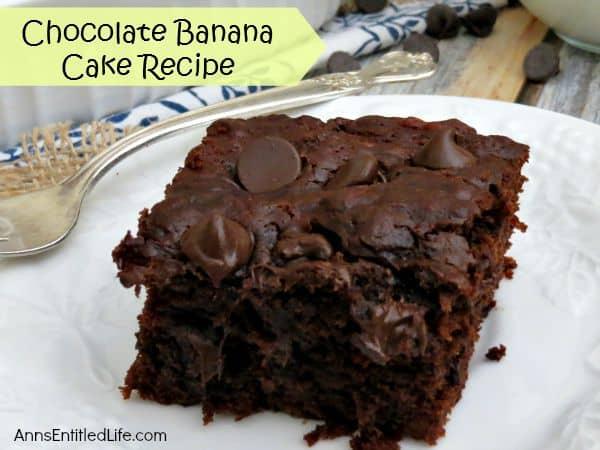 moist, fudgy banana cake recipe