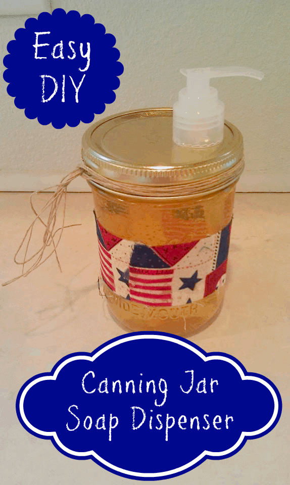 easy canning jar soap dispenser mothers day diy homemade gift idea