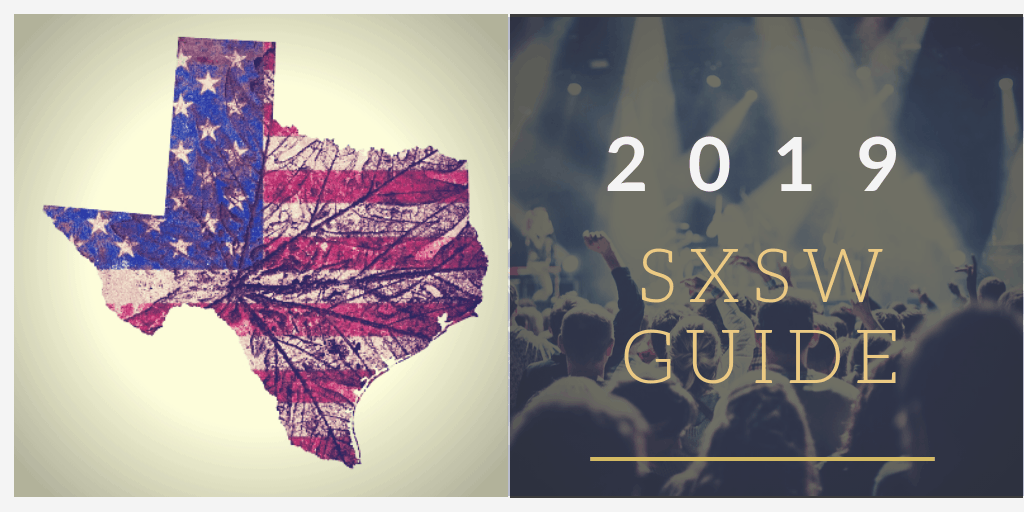 2019 SXSW Guide - Austin, Texas South by Southwest Festival Information