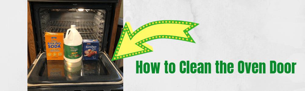 how to clean the oven door