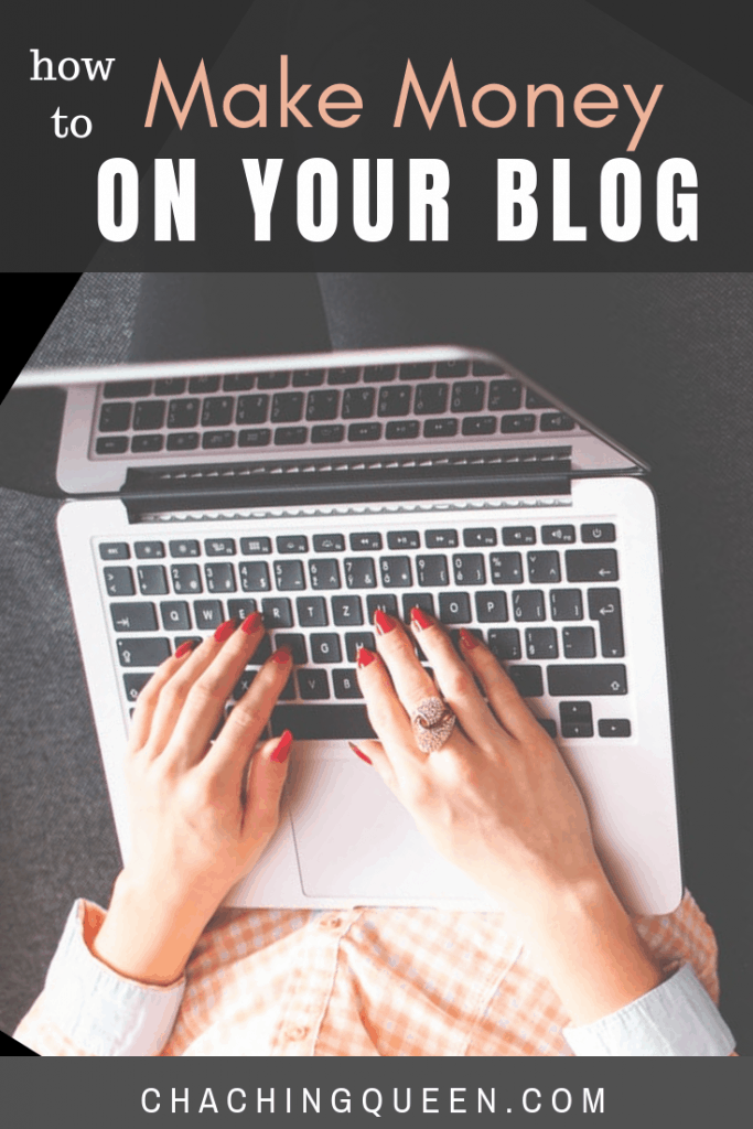 how to make money on your blog and turn your blog into a business
