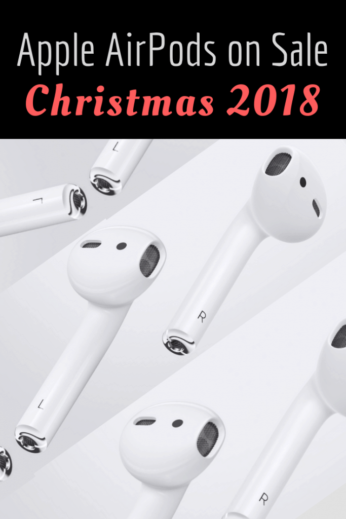 Apple AirPods on Sale Christmas 2018 AirPods deals
