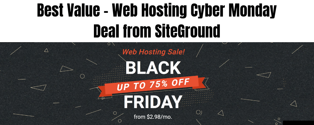 Best Value - Web Hosting Cyber Monday Deal from SiteGround