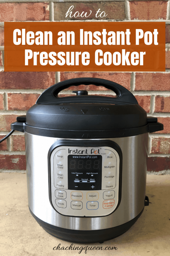 How to Clean an Instant Pot Pressure Cooker #instantpot #cooking #cleaningtips #chachingqueen